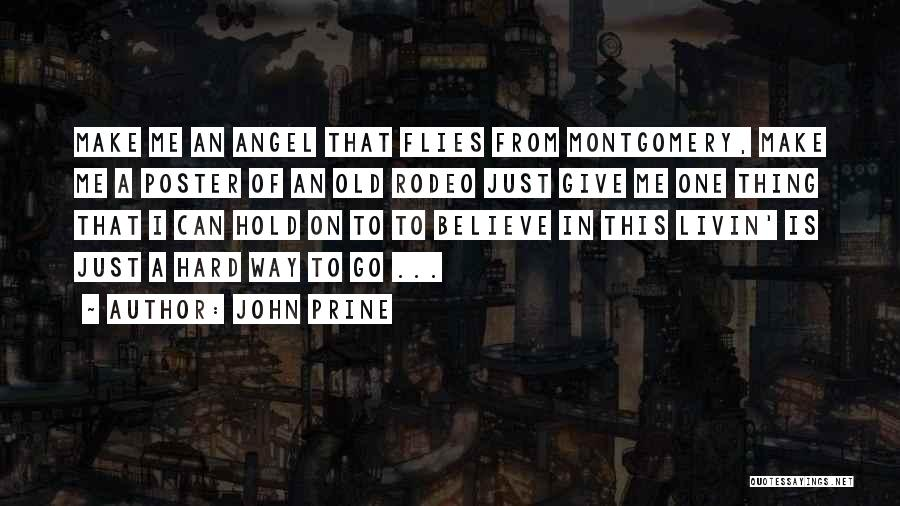 Rodeo Quotes By John Prine