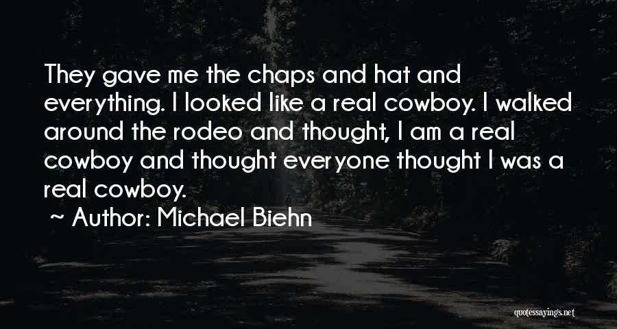 Rodeo Quotes By Michael Biehn