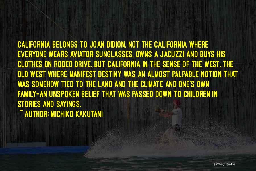 Rodeo Quotes By Michiko Kakutani