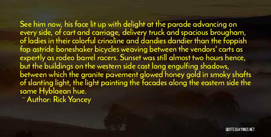 Rodeo Quotes By Rick Yancey