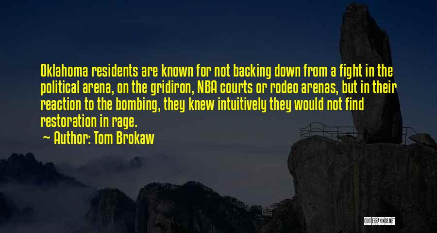 Rodeo Quotes By Tom Brokaw