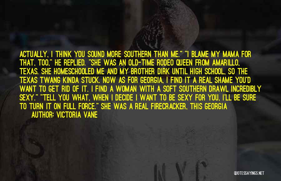 Rodeo Quotes By Victoria Vane
