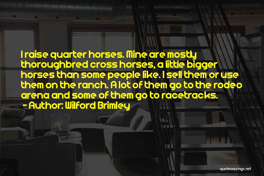 Rodeo Quotes By Wilford Brimley