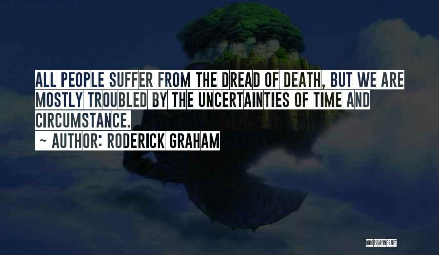 Roderick Graham Quotes 1753585