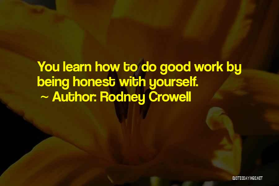 Rodney Crowell Quotes 1382868