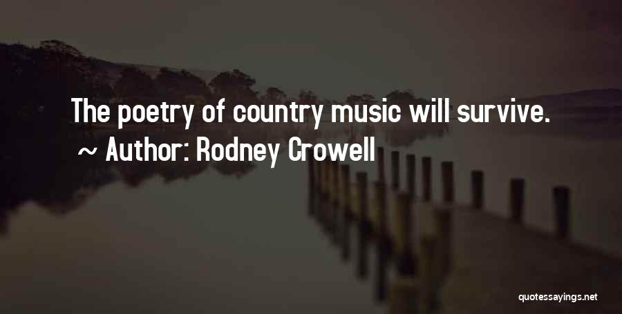 Rodney Crowell Quotes 1458183