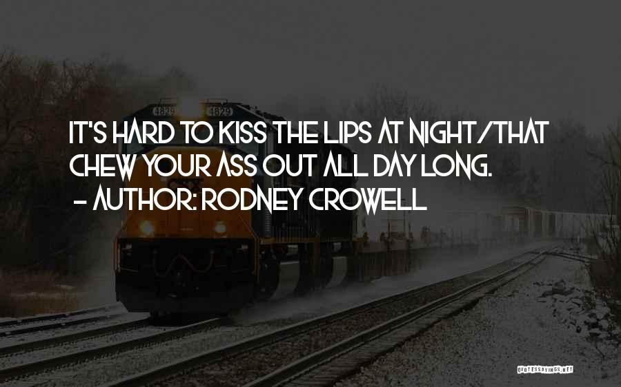 Rodney Crowell Quotes 1514451