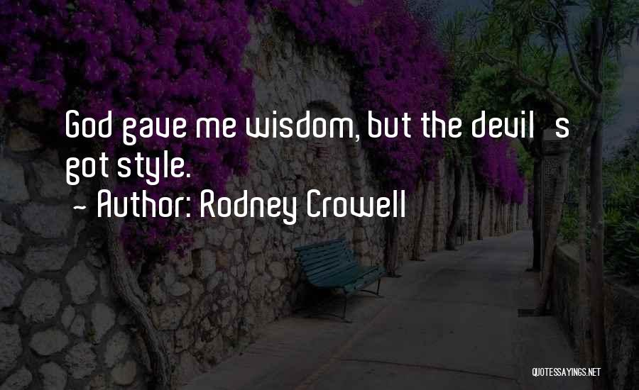 Rodney Crowell Quotes 164929