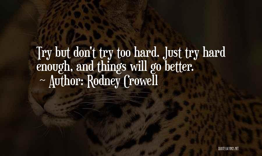 Rodney Crowell Quotes 1815001