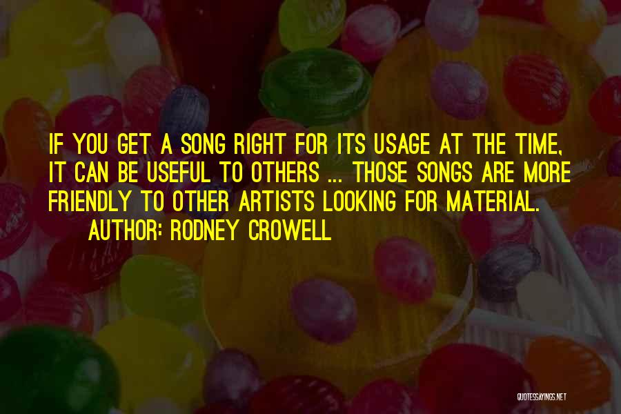 Rodney Crowell Quotes 1823542