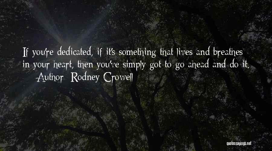 Rodney Crowell Quotes 1880841