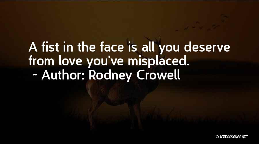 Rodney Crowell Quotes 204911