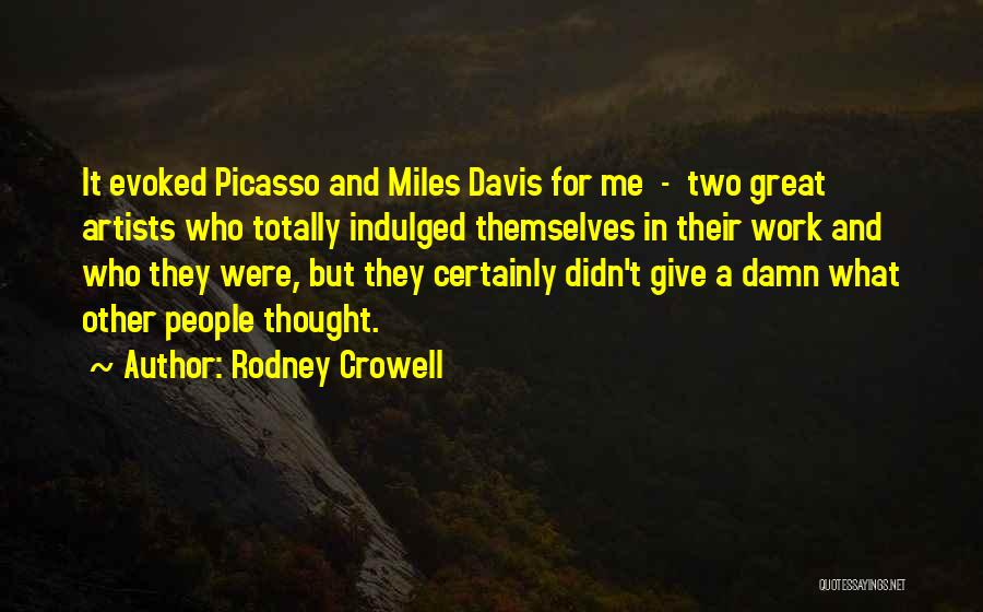 Rodney Crowell Quotes 2102726