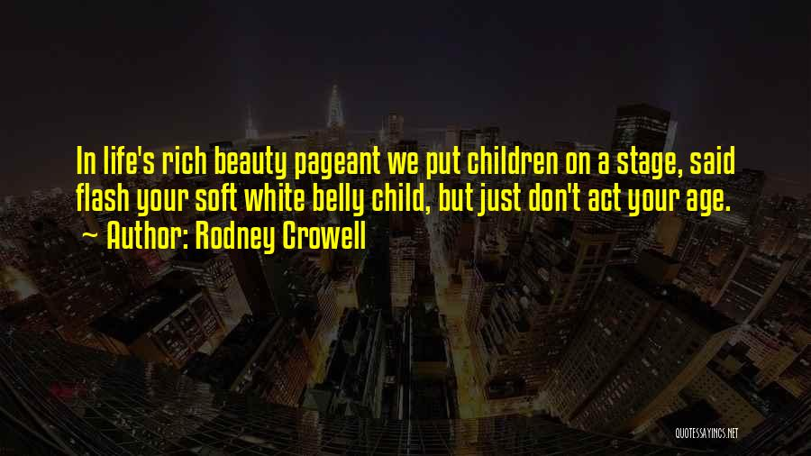 Rodney Crowell Quotes 2167286