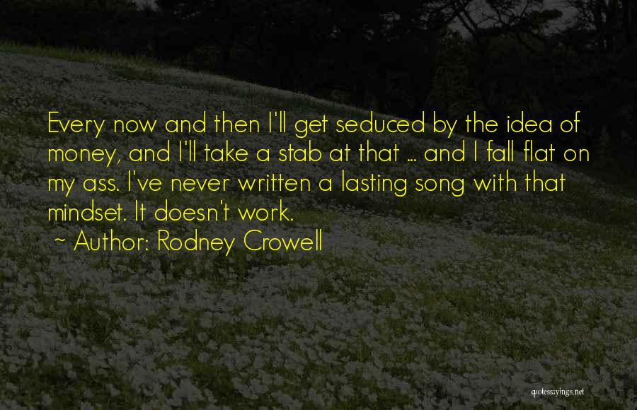 Rodney Crowell Quotes 448906