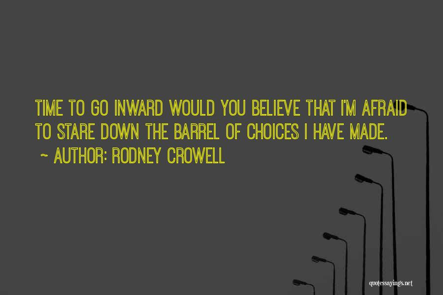 Rodney Crowell Quotes 452932