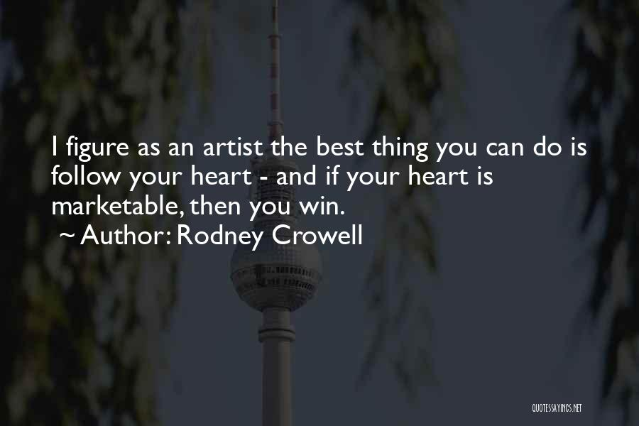 Rodney Crowell Quotes 770209