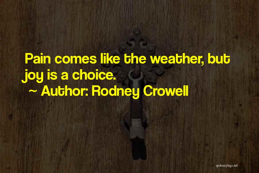 Rodney Crowell Quotes 857386
