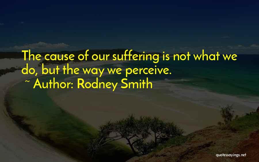Rodney Smith Quotes 920912