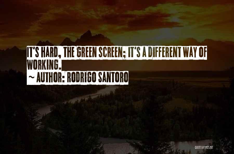 Rodrigo Santoro Quotes 1607720