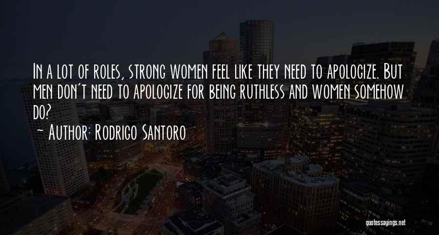 Rodrigo Santoro Quotes 1745140