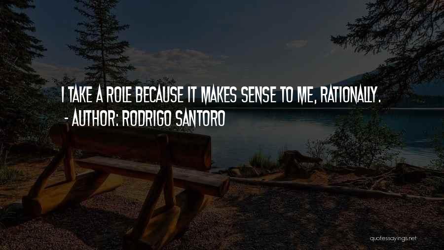 Rodrigo Santoro Quotes 1895598