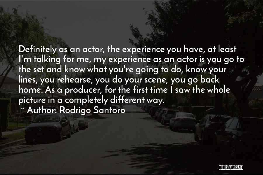 Rodrigo Santoro Quotes 783530