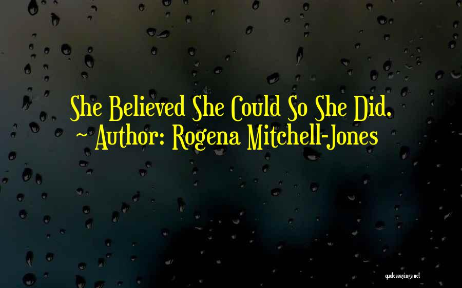 Rogena Mitchell-Jones Quotes 94722