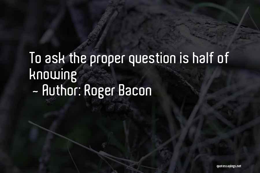 Roger Bacon Quotes 1318227