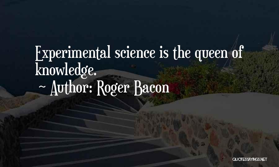 Roger Bacon Quotes 1482341