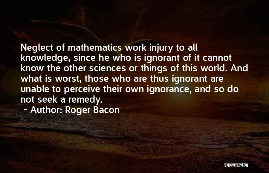 Roger Bacon Quotes 1781229