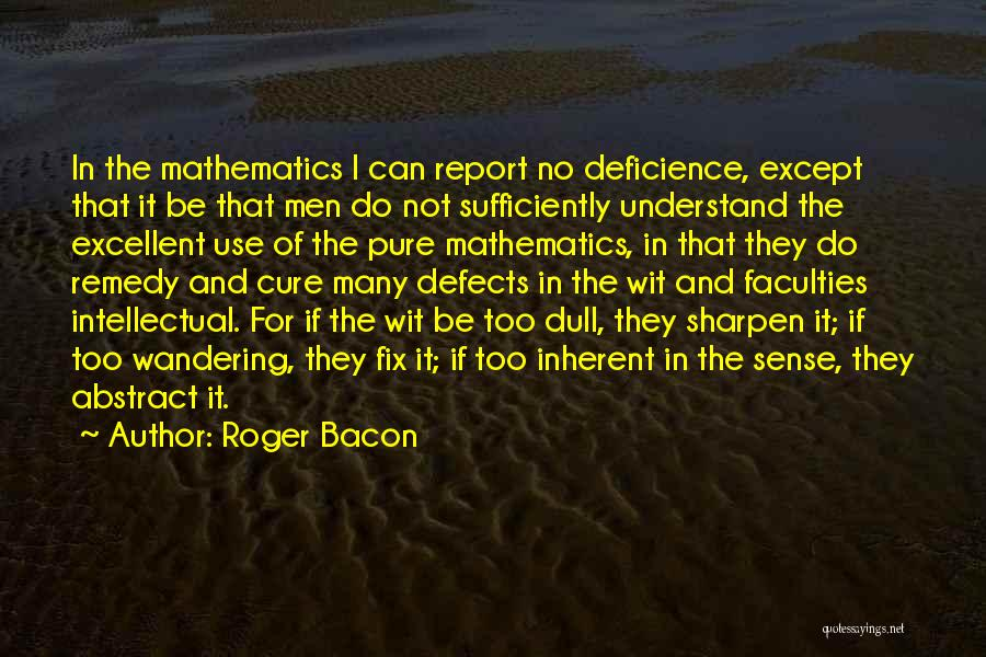 Roger Bacon Quotes 1970096