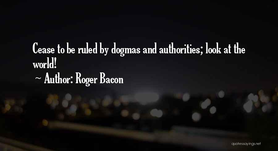 Roger Bacon Quotes 2223813