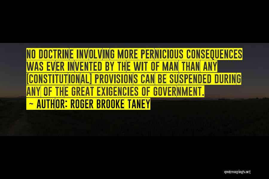 Roger Brooke Taney Quotes 1671007