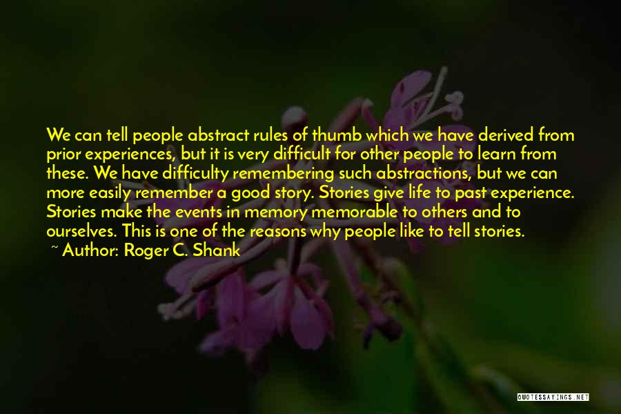 Roger C. Shank Quotes 628576
