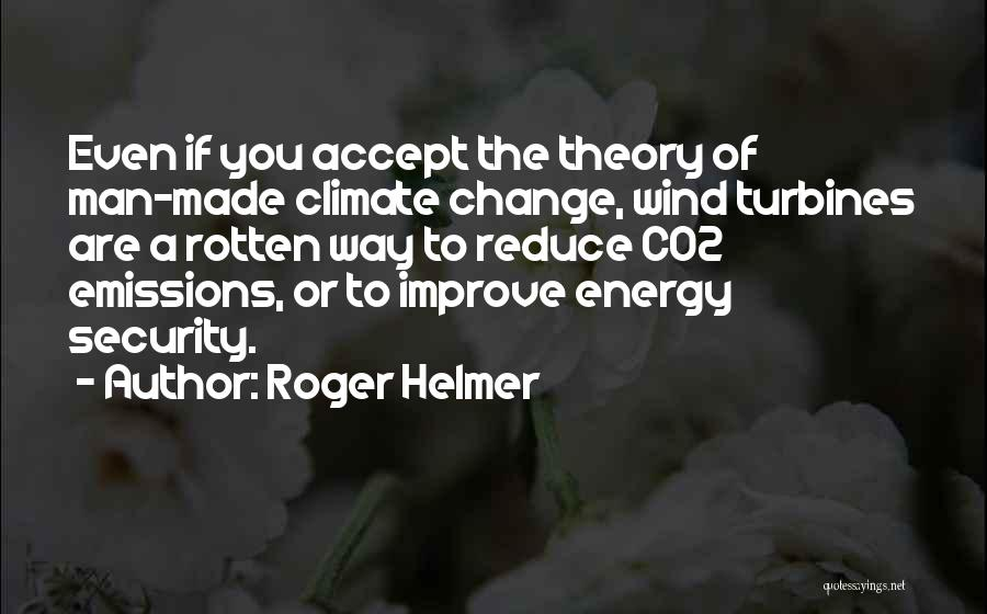Roger Helmer Quotes 1353136
