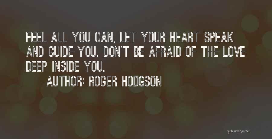 Roger Hodgson Quotes 150521