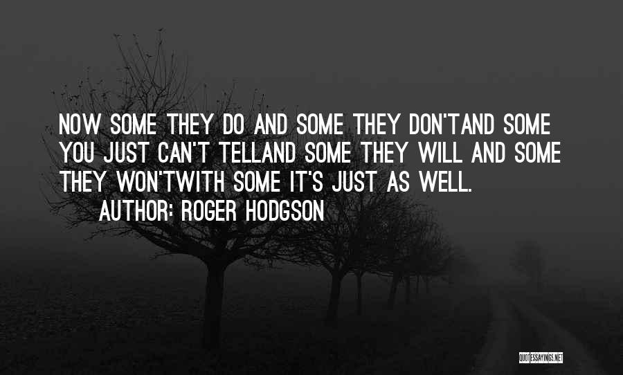 Roger Hodgson Quotes 2229667