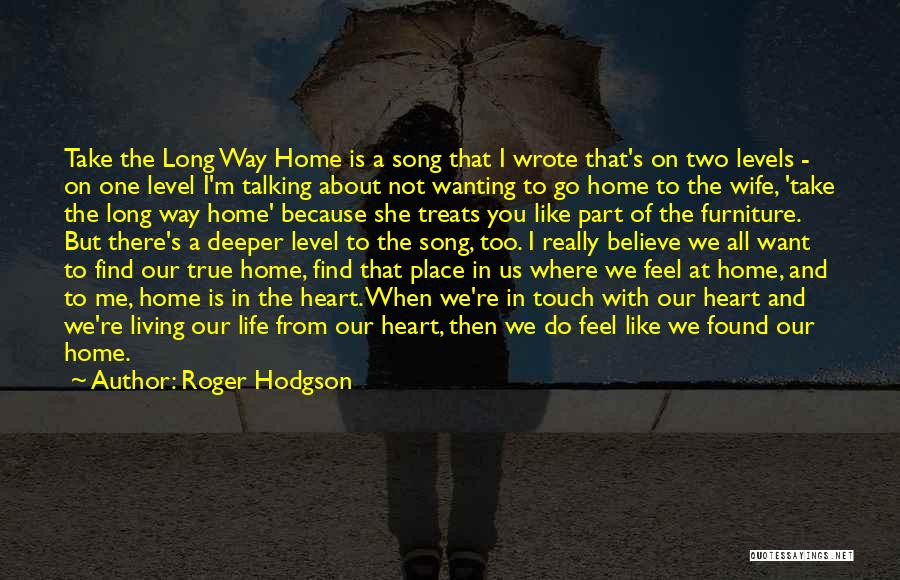 Roger Hodgson Quotes 638268