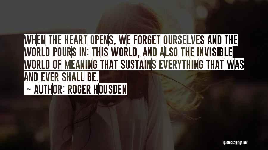 Roger Housden Quotes 160107