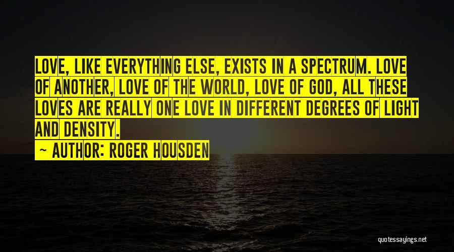 Roger Housden Quotes 2043638