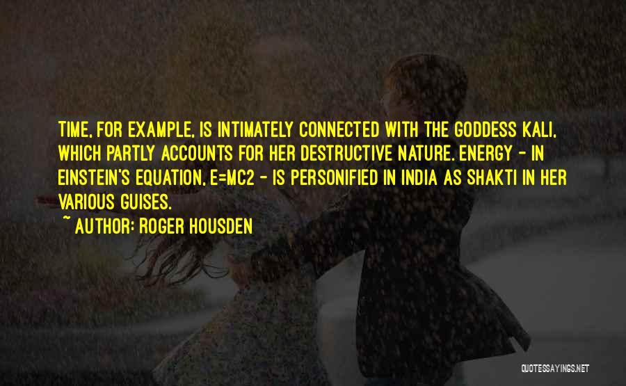 Roger Housden Quotes 2269020