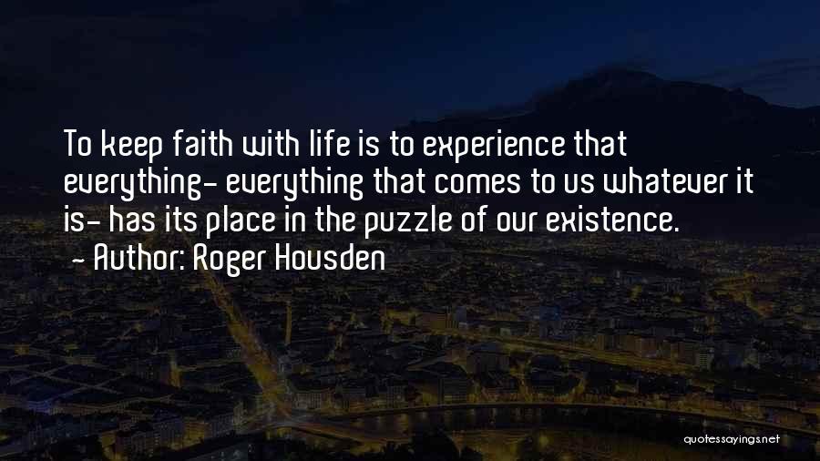 Roger Housden Quotes 644583
