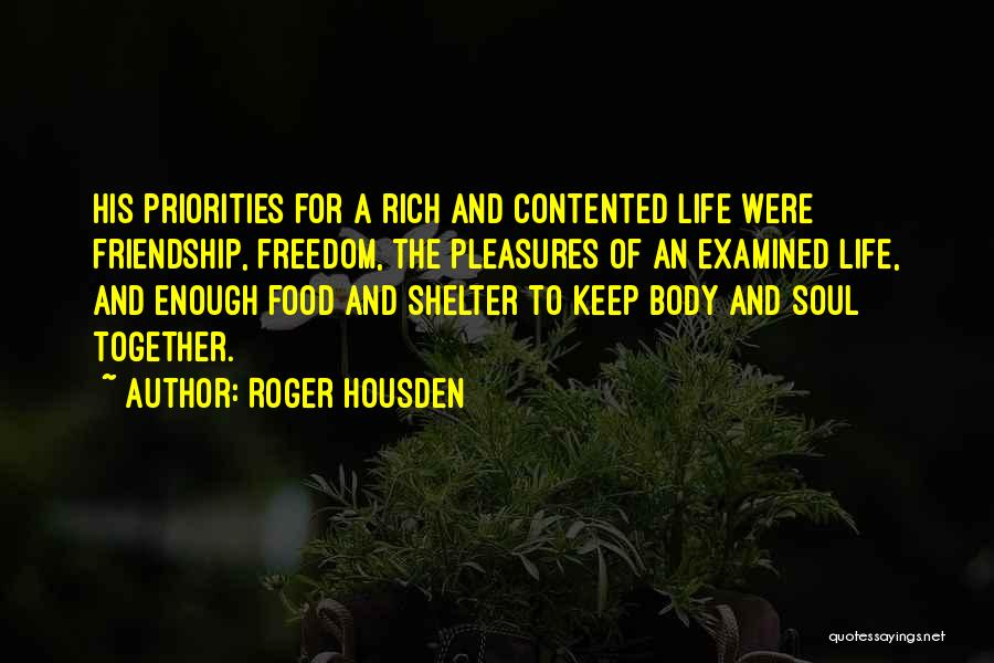 Roger Housden Quotes 690934