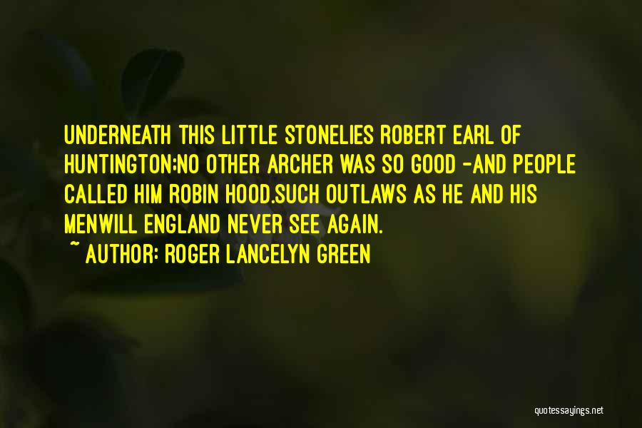 Roger Lancelyn Green Quotes 403575