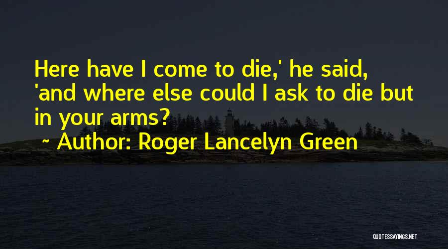 Roger Lancelyn Green Quotes 447765