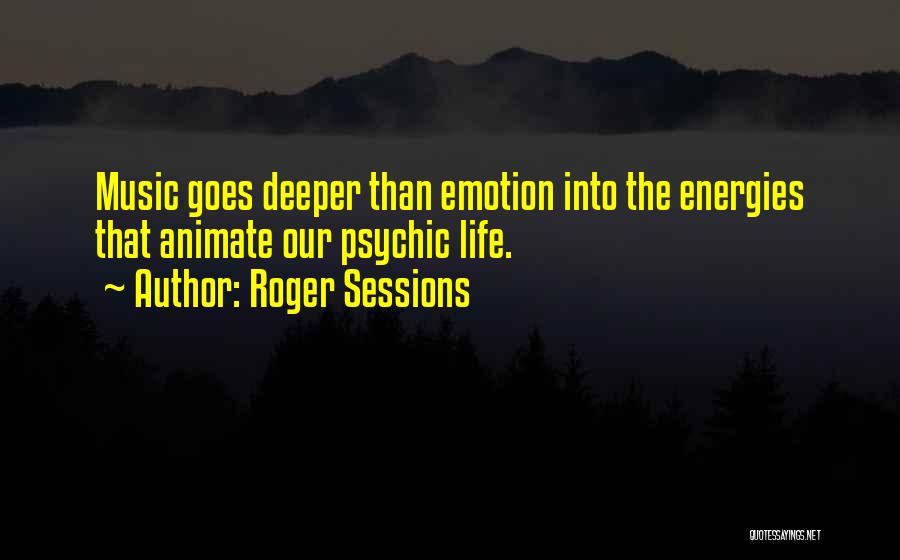 Roger Sessions Quotes 2166629