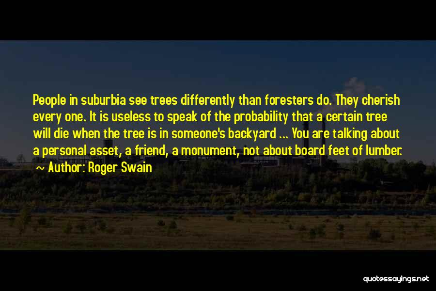 Roger Swain Quotes 1290478