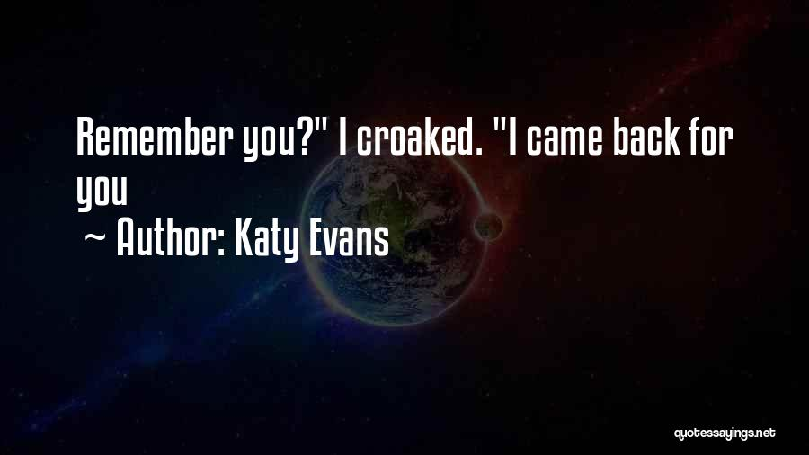 Rogue Katy Evans Quotes By Katy Evans