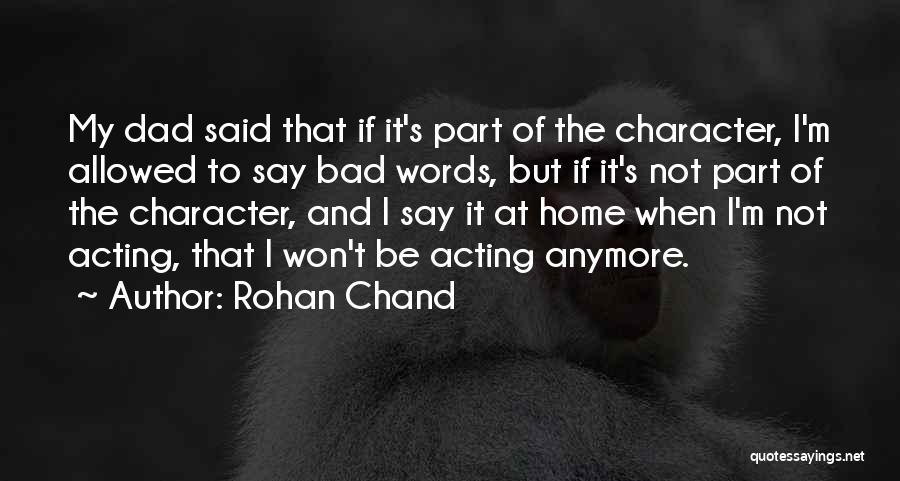 Rohan Chand Quotes 1975018